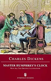 Master Humphrey's Clock and Other Stories…