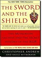 The Sword and the Shield: The Mitrokhin…