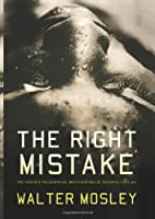 The Right Mistake: The Further Philosophical…