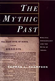 The Mythic Past: Biblical Archaeology And…