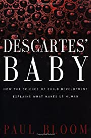 DESCARTES' BABY: How the Science of Child…