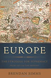 Europe: The Struggle for Supremacy, from…