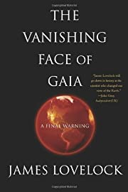 The Vanishing Face of Gaia: A Final Warning…