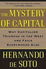 The Mystery of Capital: Why Capitalism…