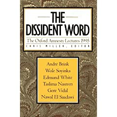 The Dissident Word: The Oxford Amnesty Lectures 1995 (Oxford Amnesty Lectures, 1995)