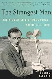 The Strangest Man: The Hidden Life of Paul…