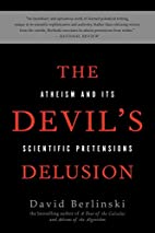The Devil's Delusion: Atheism and its…