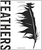 Feathers: The Evolution of a Natural Miracle…