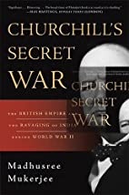 Churchill's Secret War: The British…