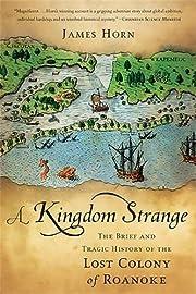 A Kingdom Strange: The Brief and Tragic…