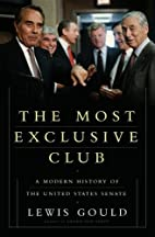 The Most Exclusive Club: A History of the…