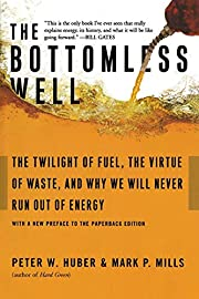 The Bottomless Well: The Twilight of Fuel,…
