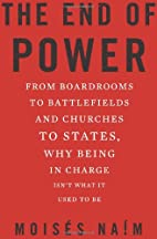The End of Power: From Boardrooms to…