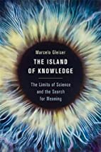 The Island of Knowledge: The Limits of…