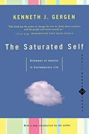 The Saturated Self: Dilemmas Of Identity In…