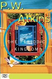 The Periodic Kingdom: A Journey Into The…
