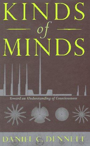 Kinds Of Minds: Toward An Understanding Of Consciousness (Science Masters Series), Dennett, Daniel C.