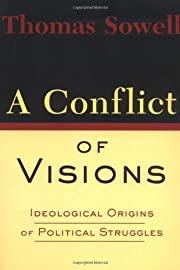 A Conflict Of Visions por Thomas Sowell