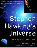 Stephen Hawking's universe : the cosmos explained / David Filkin
