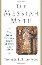 The Messiah Myth: The Near Eastern Roots of…
