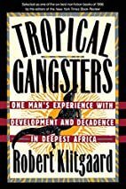 Tropical Gangsters: One Man's Experience…