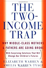 The Two-Income Trap: Why Middle-Class…