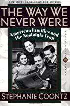 The Way We Never Were: American Families and…