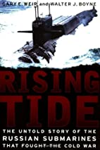Rising Tide: The Untold Story Of The Russian…