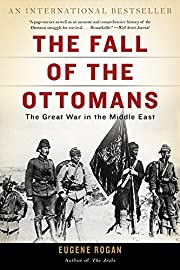 The Fall of the Ottomans: The Great War in…