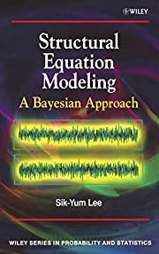 Structural Equation Modeling: A Bayesian…