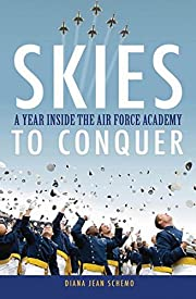 Skies to Conquer: A Year Inside the Air…