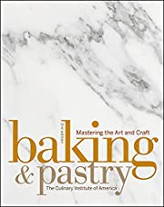 Baking & Pastry: Mastering the Art and Craft…