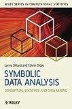Symbolic data analysis : conceptual statistics and data mining / Lynne Billard, Edwin Diday