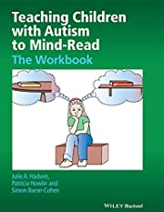 Teaching Children with Autism to Mind-Read:…