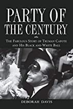 Party of the Century: The Fabulous Story of…