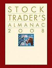 Stock Trader's Almanac 2008 (Almanac…