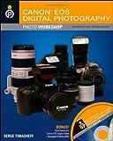 Canon EOS digital photography photo workshop / Serge Timacheff
