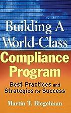 Building a World-Class Compliance Program:…