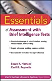 Essentials of assessment with brief intelligence tests / Susan R. Homack, Cecil R. Reynolds