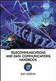 Telecommunications and data communications handbook / Ray Horak