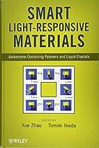 Smart Light-Responsive Materials:…