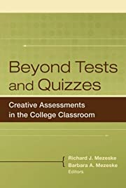 Beyond Tests and Quizzes: Creative…