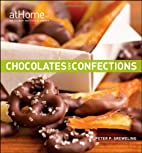 Chocolates and Confections at Home with The…