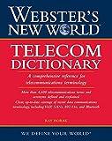 Webster's New World telecom dictionary / Ray Horak