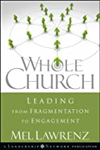 Whole Church: Leading from Fragmentation to…