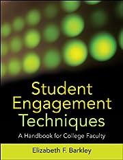 Student Engagement Techniques: A Handbook…