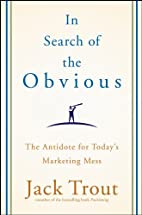 In Search of the Obvious: The Antidote for…