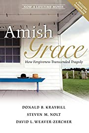 Amish Grace: How Forgiveness Transcended…