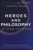 Heroes and Philosophy: Buy the Book, Save…