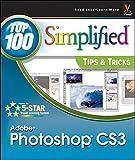 Adobe Photoshop CS3 : top 100 simplified tips & tricks / by Lynette Kent